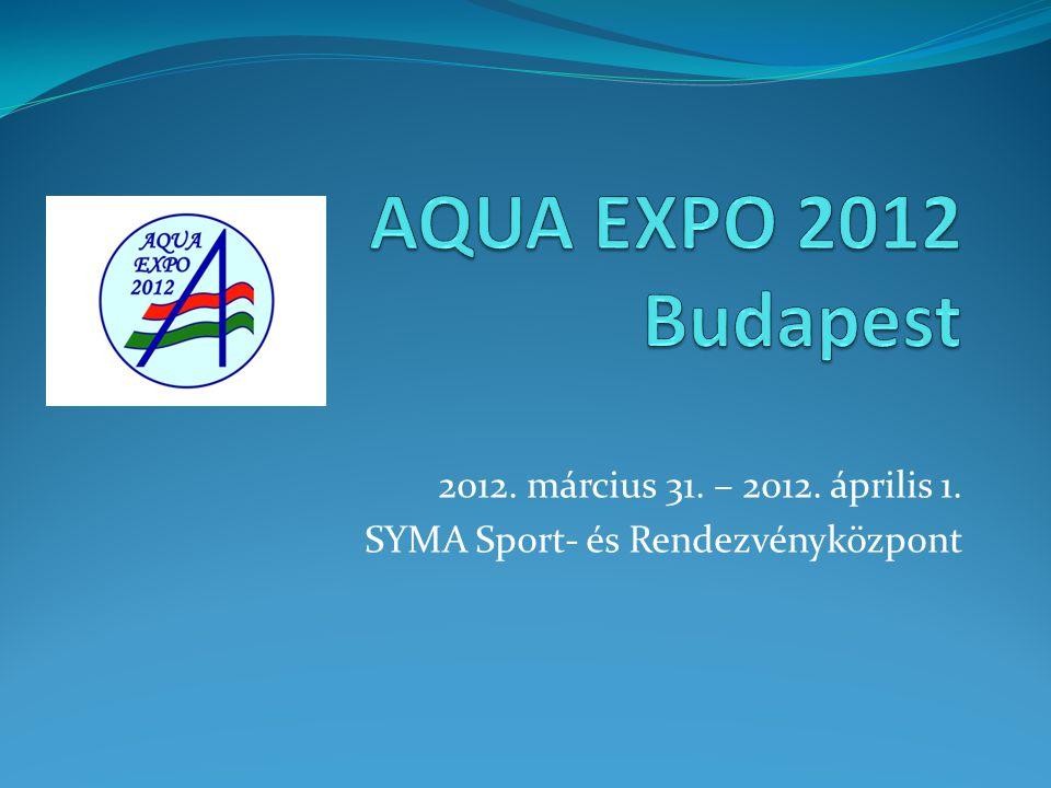 2012. március 31. – 2012. április 1. SYMA Sport- és Rendezvényközpont