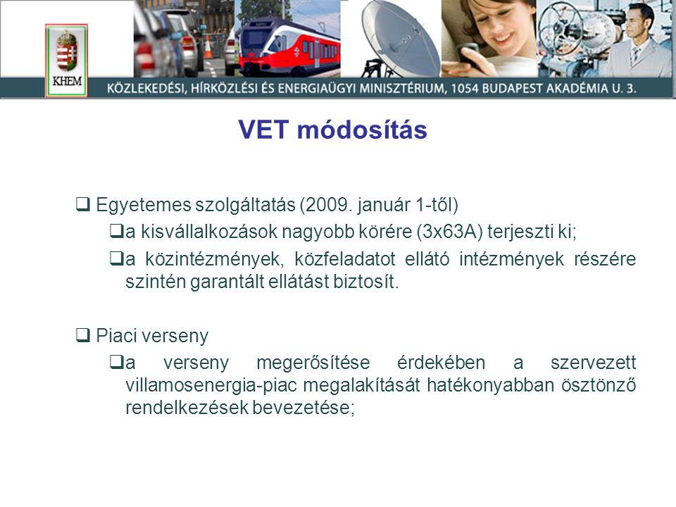 VET módosítás  Egyetemes szolgáltatás (2009.