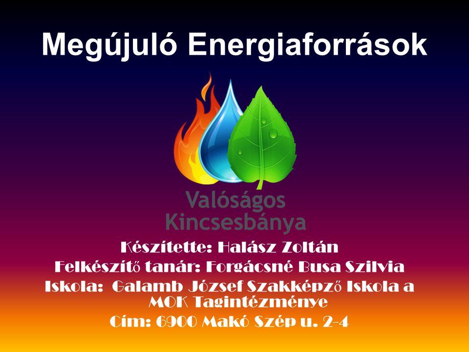 Mik azok a megújuló energia források.