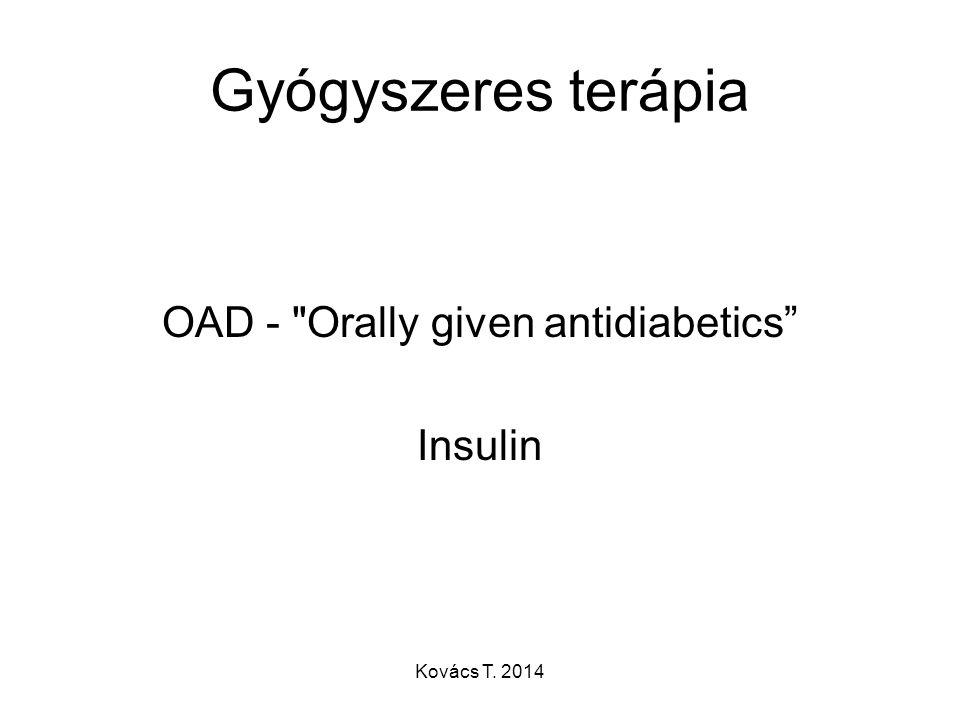 Gyógyszeres terápia OAD -