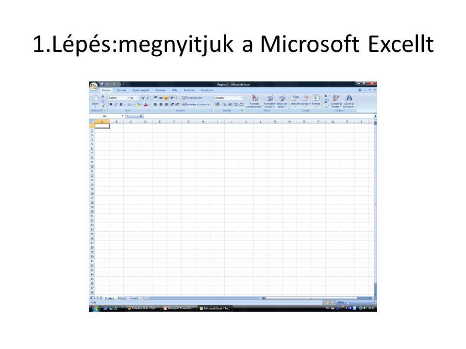 1.Lépés:megnyitjuk a Microsoft Excellt