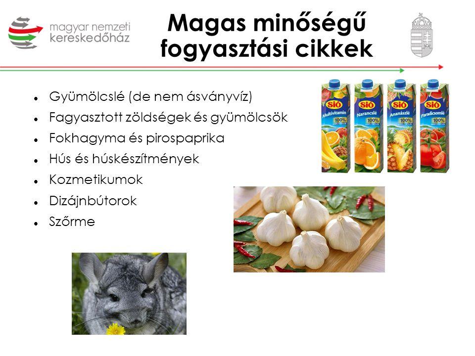 Magas minőségű fogyasztási cikkek Gyümölcslé (de nem ásványvíz) Fagyasztott zöldségek és gyümölcsök Fokhagyma és pirospaprika Hús és húskészítmények K