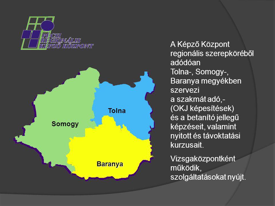 A Képző Központ regionális szerepköréből adódóan Tolna-, Somogy-, Baranya megyékben szervezi a szakmát adó,- (OKJ képesítések) és a betanító jellegű képzéseit, valamint nyitott és távoktatási kurzusait.