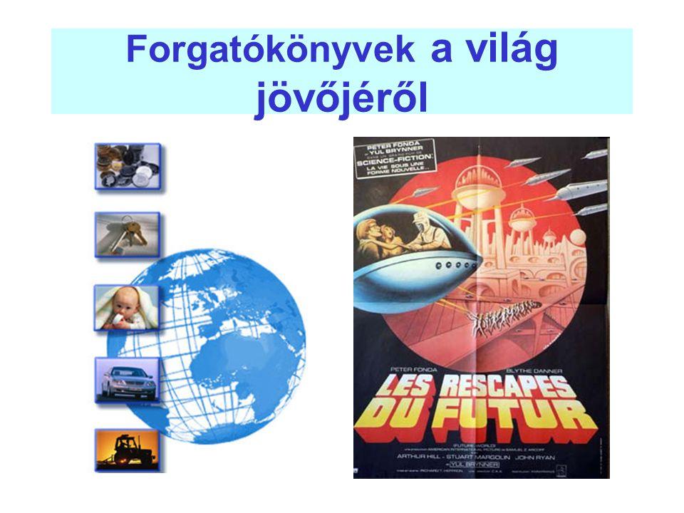 Forgatókönyvek a világ jövőjéről
