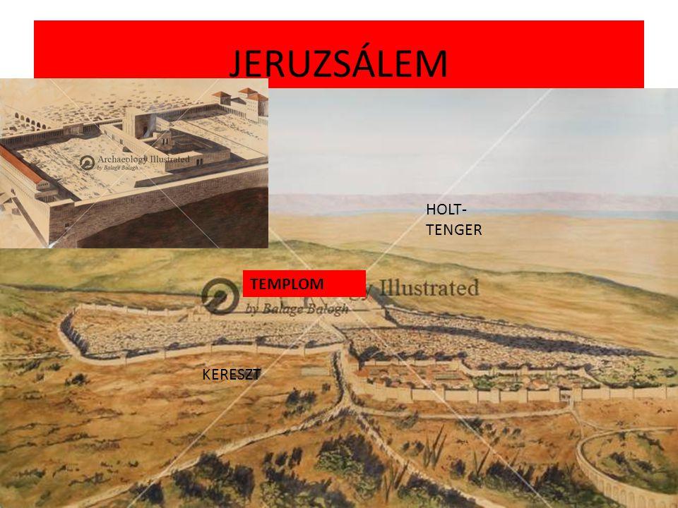 JERUZSÁLEM KERESZT HOLT- TENGER TEMPLOM