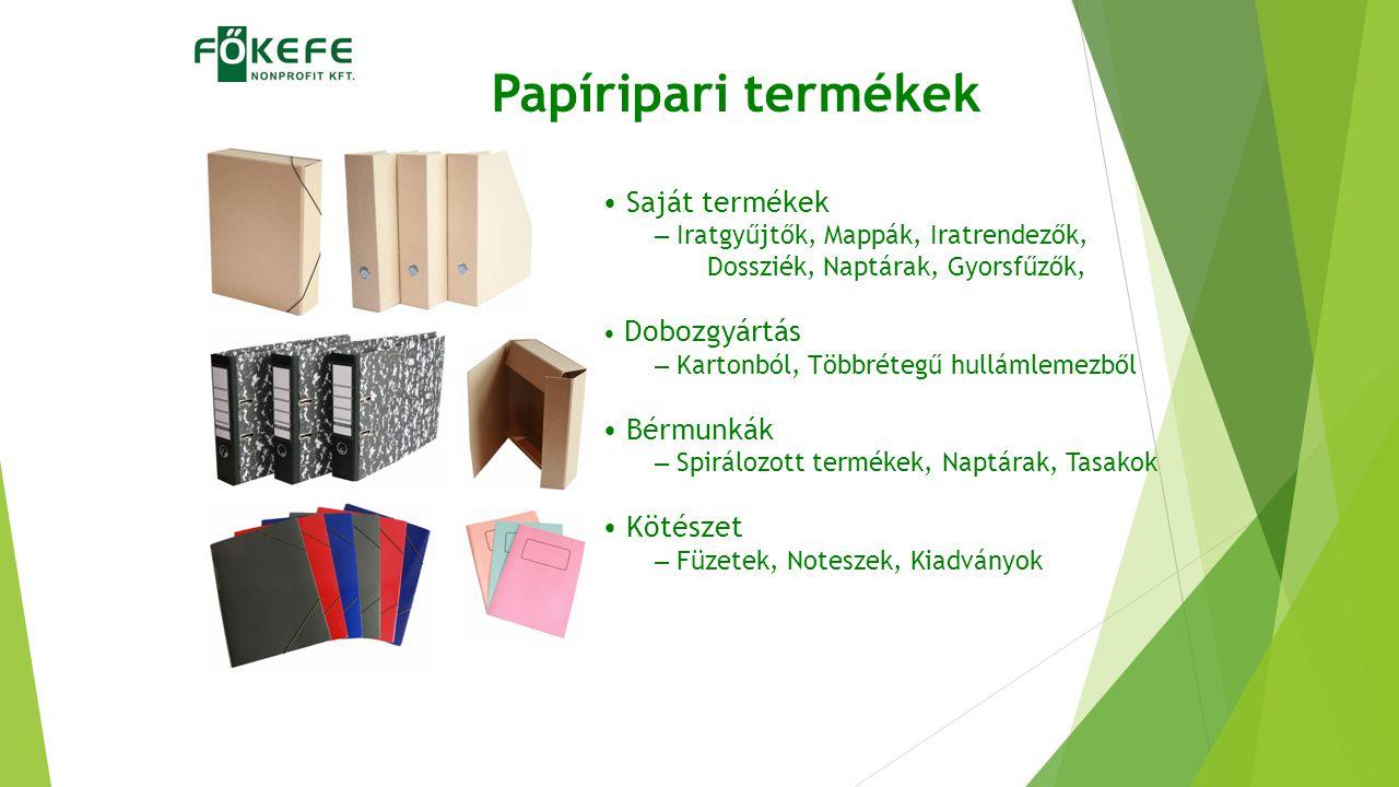 Papíripari termékek Saját termékek – Iratgyűjtők, Mappák, Iratrendezők, Dossziék, Naptárak, Gyorsfűzők, Dobozgyártás – Kartonból, Többrétegű hullámlem
