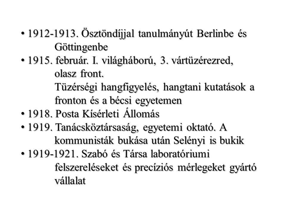 1912-1913. Ösztöndíjjal tanulmányút Berlinbe és 1912-1913.
