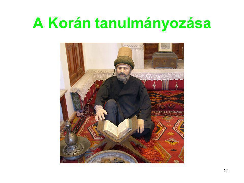 21 A Korán tanulmányozása