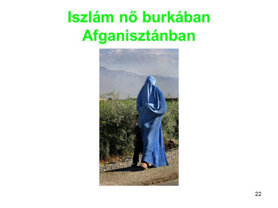 22 Iszlám nő burkában Afganisztánban