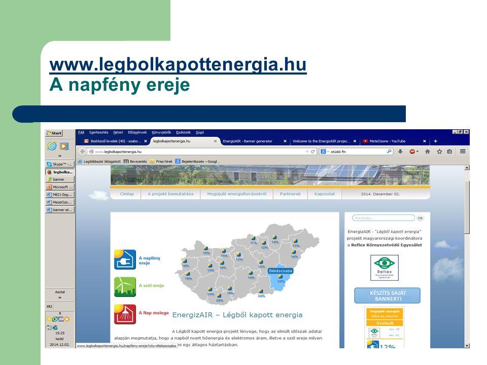 www.legbolkapottenergia.hu www.legbolkapottenergia.hu A napfény ereje