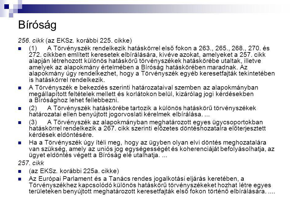 Bíróság 256. cikk (az EKSz. korábbi 225.