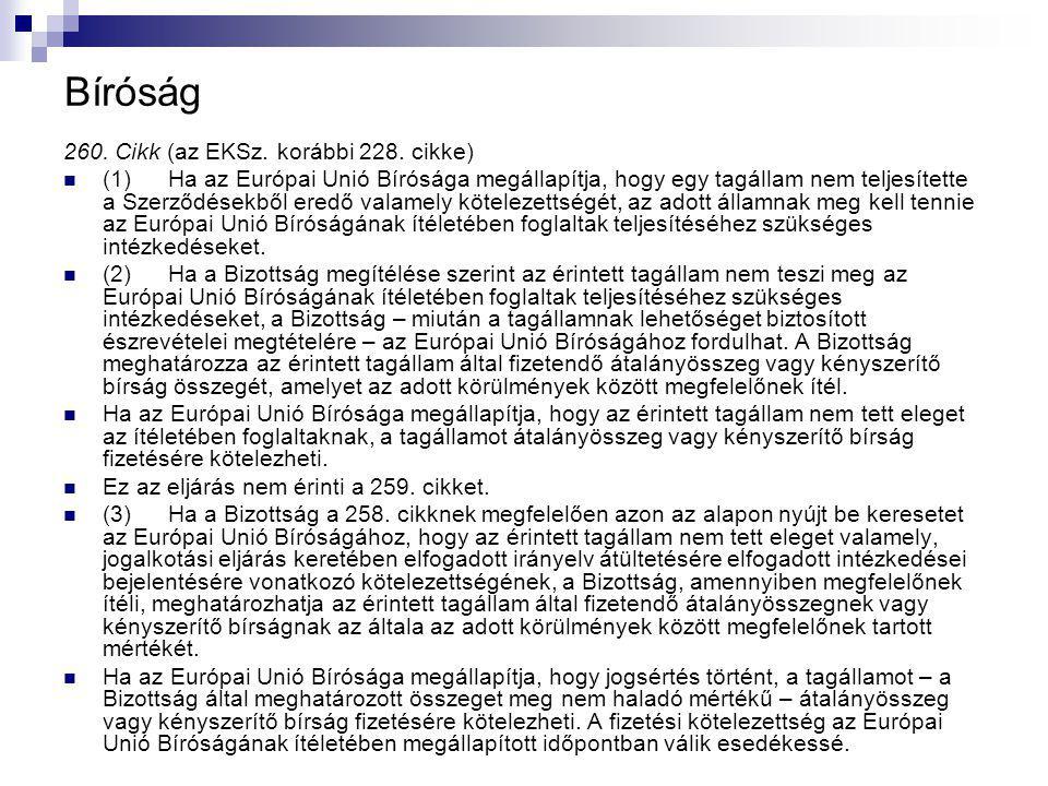 Bíróság 260. Cikk (az EKSz. korábbi 228.