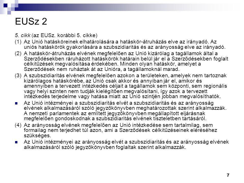 7 EUSz 2 5. cikk (az EUSz. korábbi 5.
