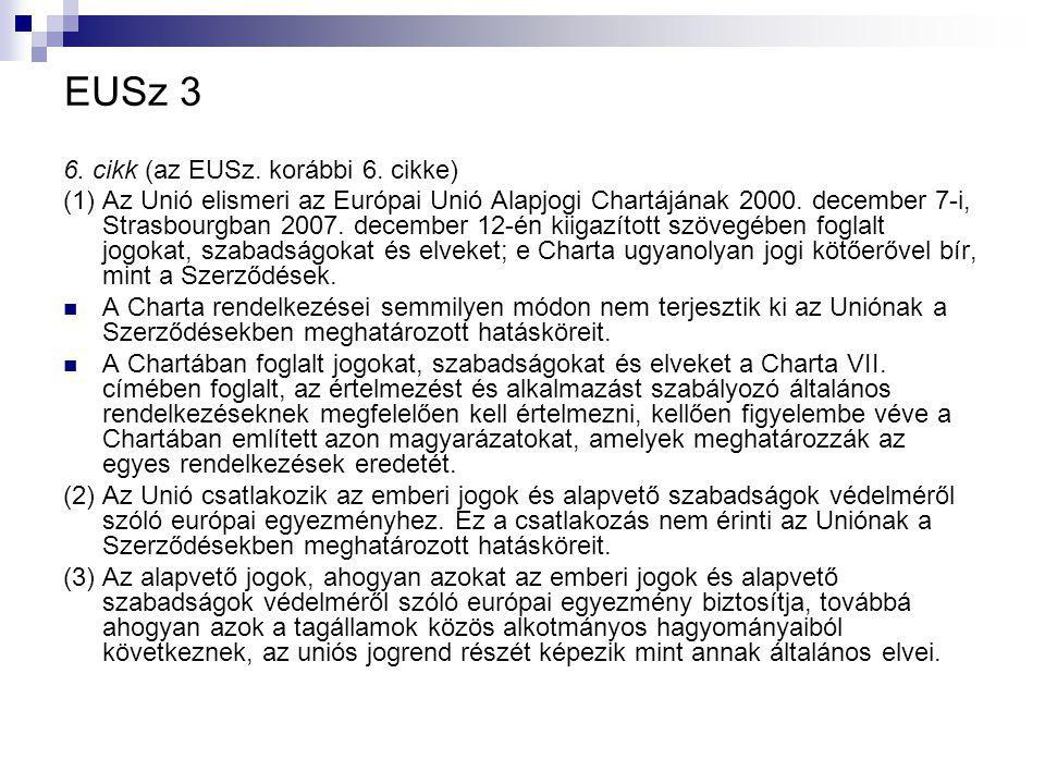 EUSz 3 6. cikk (az EUSz. korábbi 6.
