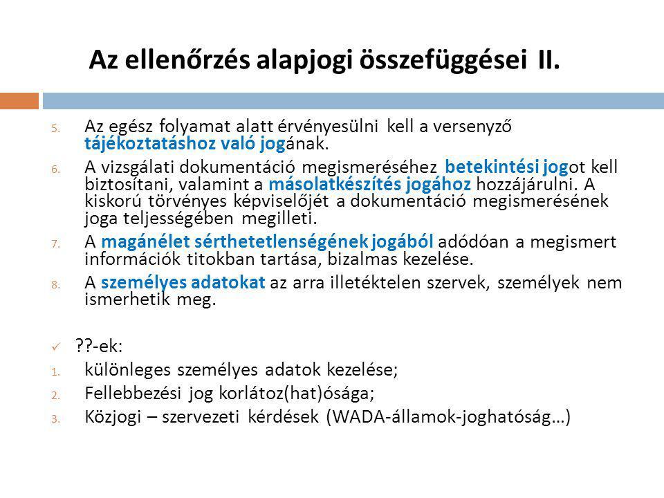 Az ellenőrzés alapjogi összefüggései II.5.
