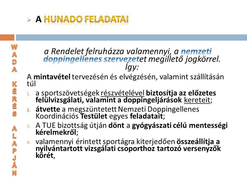 Új elem: HUNADO értesítési kötelezettsége 3.