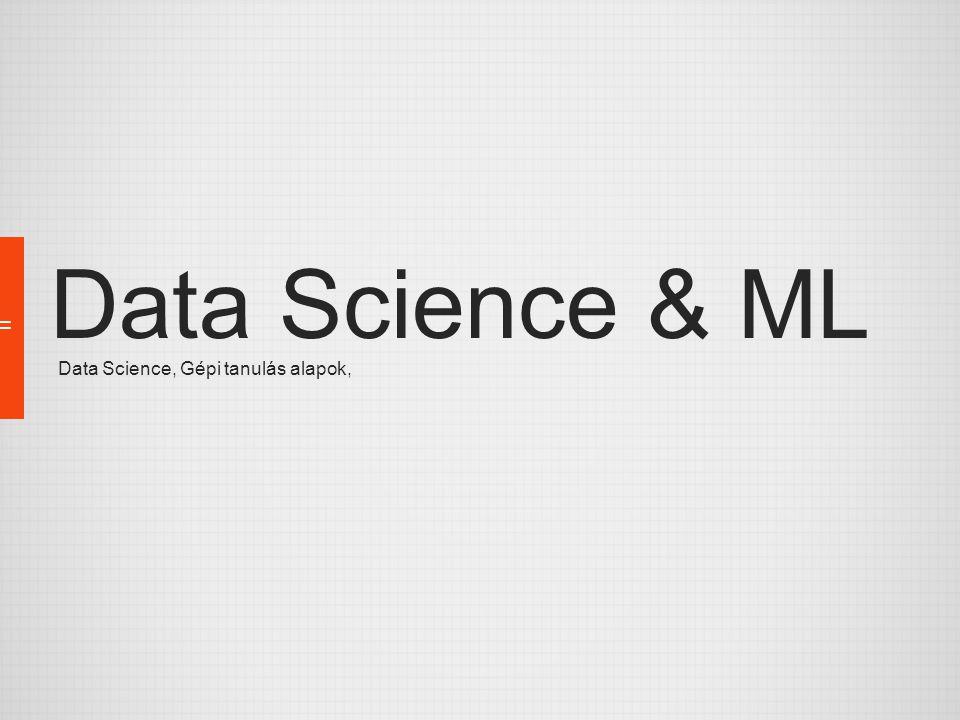 """Data Science – BIG Data Mintavételezés, mintavételezés, mintavételezés… Sokszor nem jó ötlet a teljes adatsorral dolgozni A túl kis mintával viszont rosszul is járhatunk Data Science ismeret kellhet az architektúratervezéshez is: –A hatékonyan felhasználható tárolás fontos kérdés –Szintén fontos, hogy mit érdemes egyáltalán tárolni Lehet, hogy aggregátumot is, lehet, hogy csak azt… –Szükség lehet a tárolt adatok újrastruktúrálására is –Szükséges kompromisszumokat kötni (nem lehet """"mindent ) Megnő a """"feltáró BI szerepe is –""""A Data Understandinget jobb minél előbb megkezdeni –Ha jól tudjuk, mit fogunk az adatokkal csinálni, sokat segíthet … de legalább a skálázódás nem a mi dolgunk."""