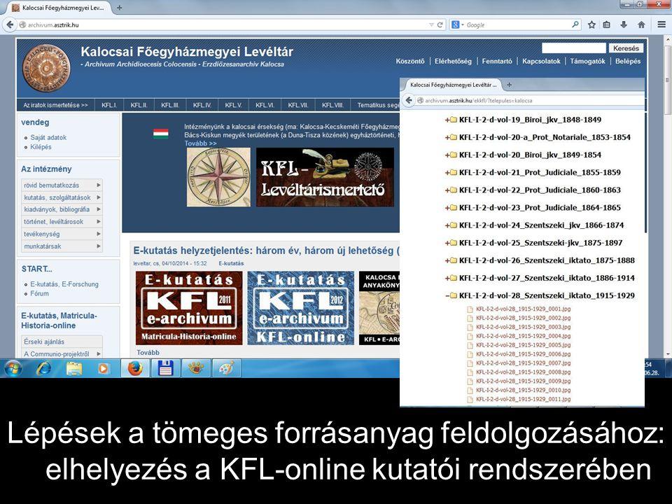Lépések a tömeges forrásanyag feldolgozásához: elhelyezés a KFL-online kutatói rendszerében