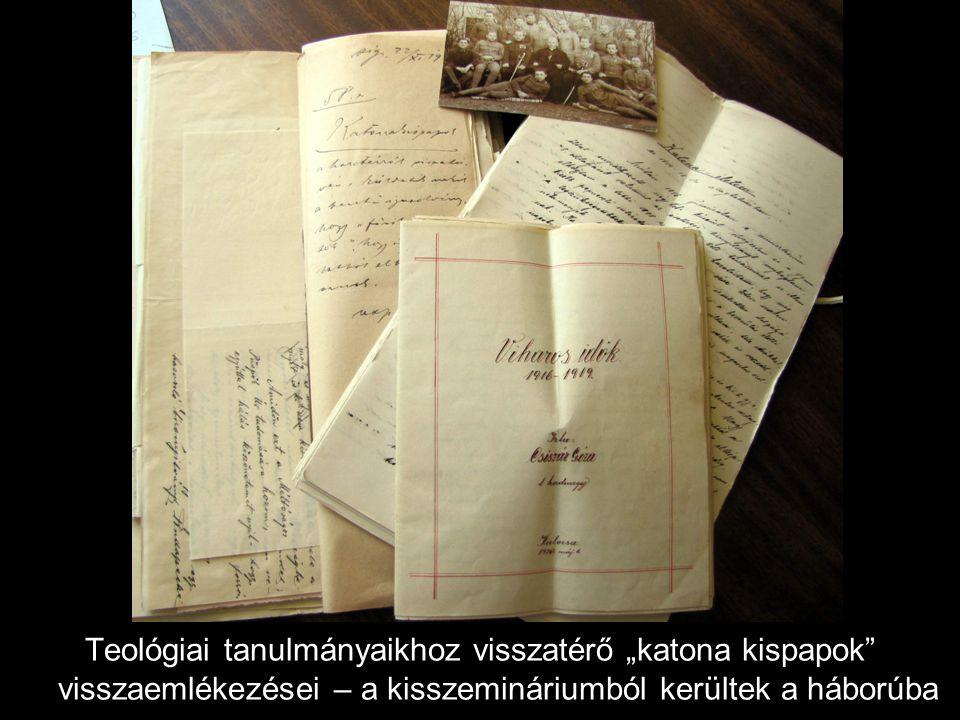 """Teológiai tanulmányaikhoz visszatérő """"katona kispapok visszaemlékezései – a kisszemináriumból kerültek a háborúba"""