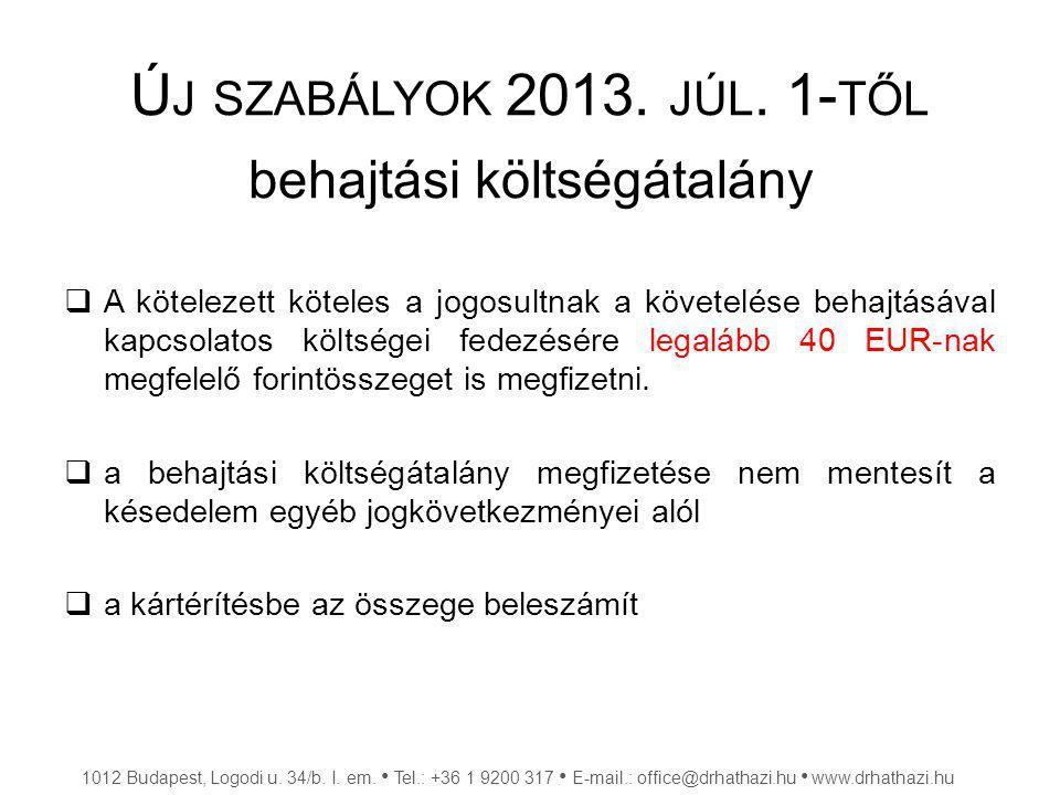 Ú J SZABÁLYOK 2013.JÚL.