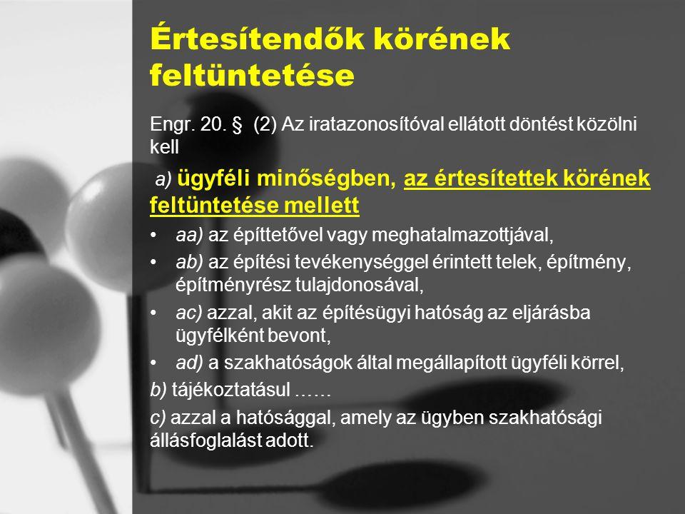 Értesítendők körének feltüntetése Engr.20.