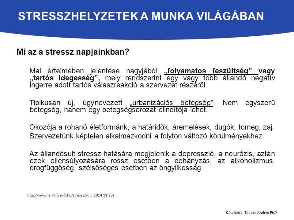 Mi az a stressz napjainkban.