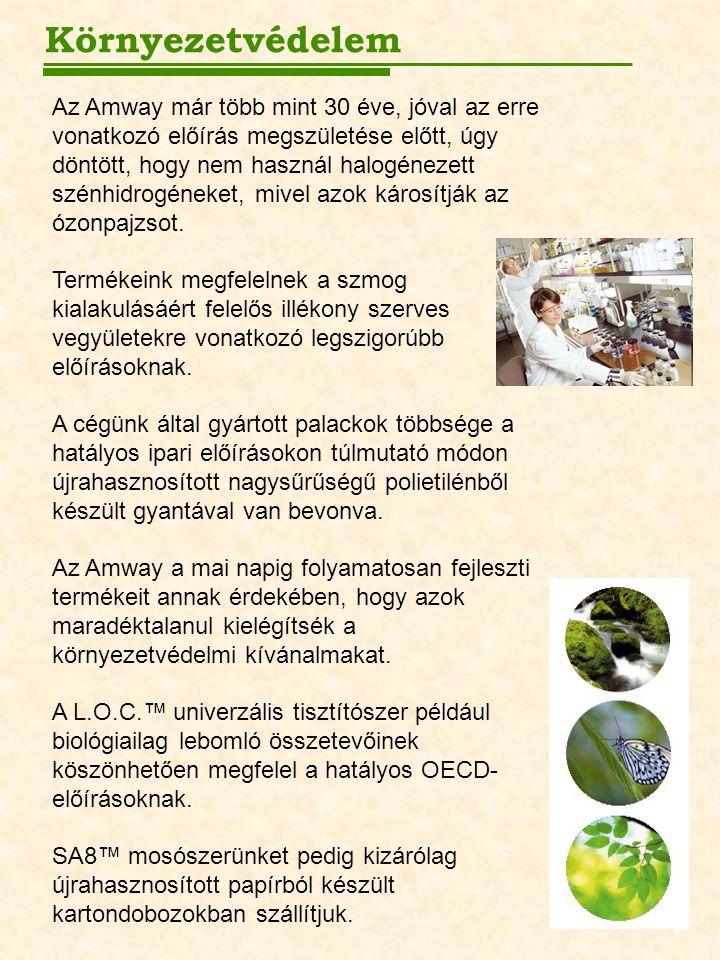 Környezetvédelem Az Amway már több mint 30 éve, jóval az erre vonatkozó előírás megszületése előtt, úgy döntött, hogy nem használ halogénezett szénhidrogéneket, mivel azok károsítják az ózonpajzsot.