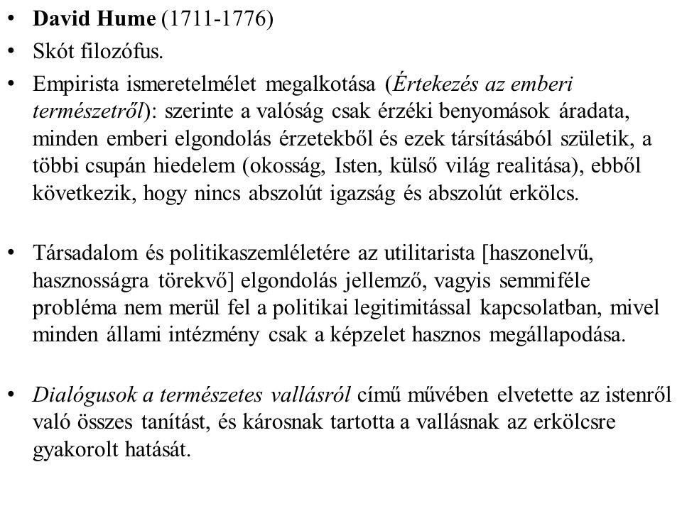 David Hume (1711-1776) Skót filozófus.