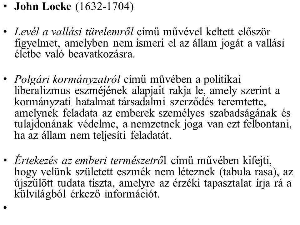 John Locke (1632-1704) Levél a vallási türelemről című művével keltett először figyelmet, amelyben nem ismeri el az állam jogát a vallási életbe való beavatkozásra.