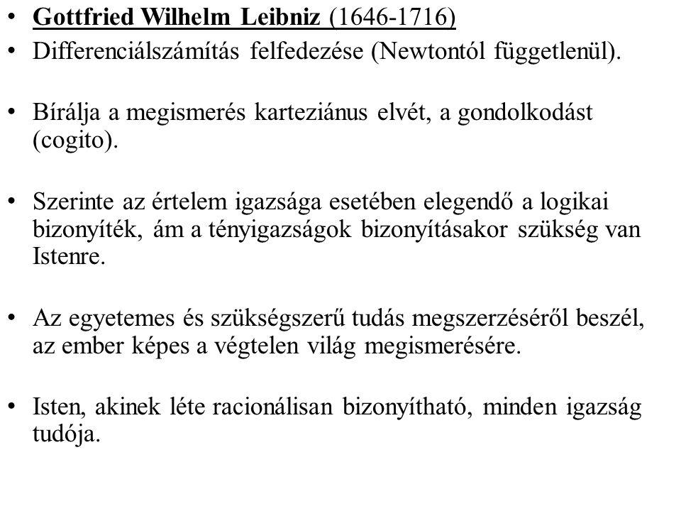 Gottfried Wilhelm Leibniz (1646-1716) Differenciálszámítás felfedezése (Newtontól függetlenül).
