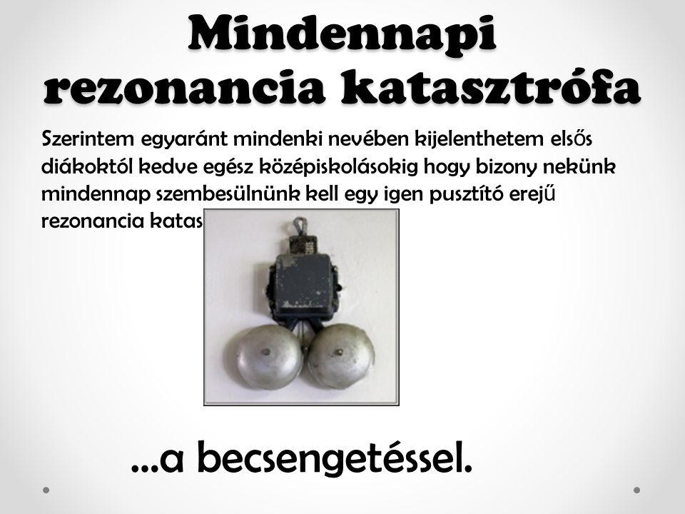 Források http://hu.wikipedia.org/wiki/Ke zd%C5%91lap http://www.youtube.com/