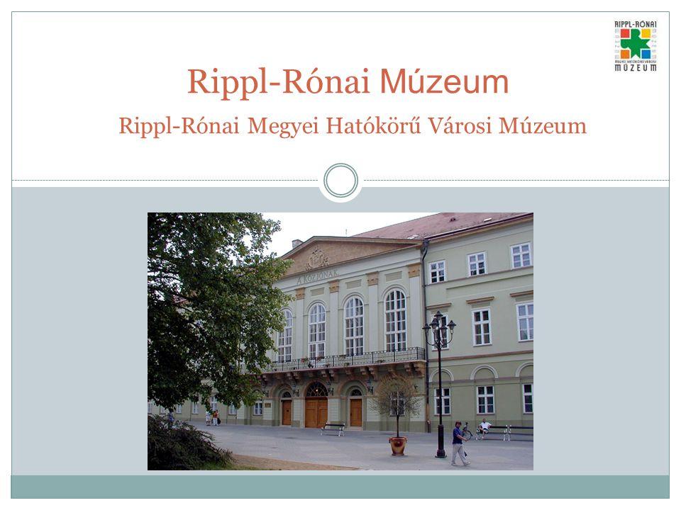 Rippl-Rónai Múzeum Rippl-Rónai Megyei Hatókörű Városi Múzeum