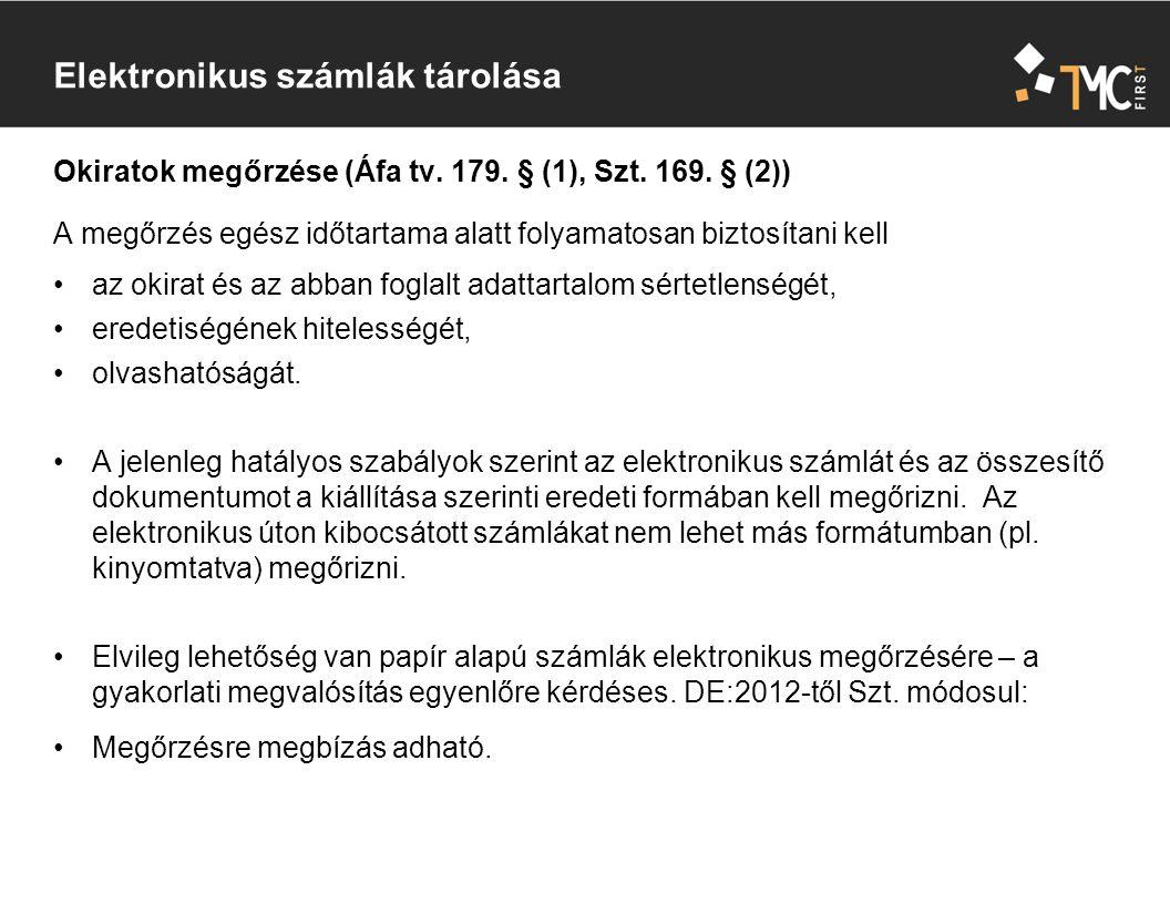 Okiratok megőrzése (Áfa tv. 179. § (1), Szt. 169.