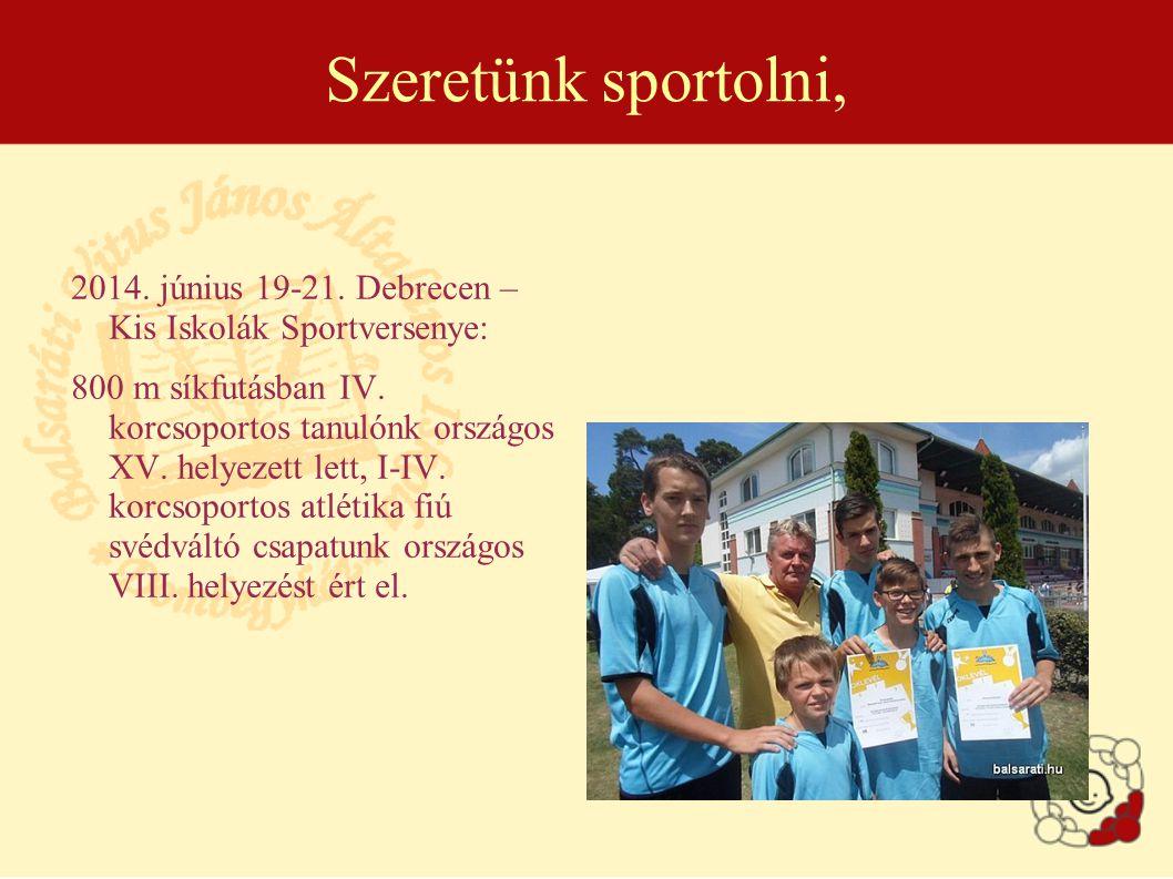 Szeretünk sportolni, 2014.június 19-21.