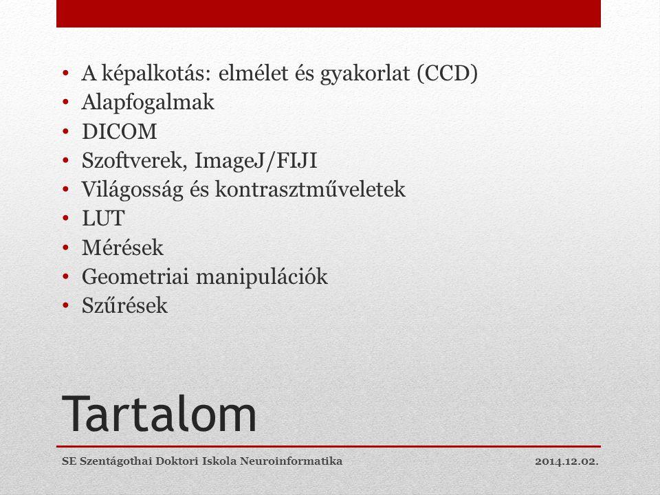 DICOM-példa 2014.12.02.SE Szentágothai Doktori Iskola Neuroinformatika