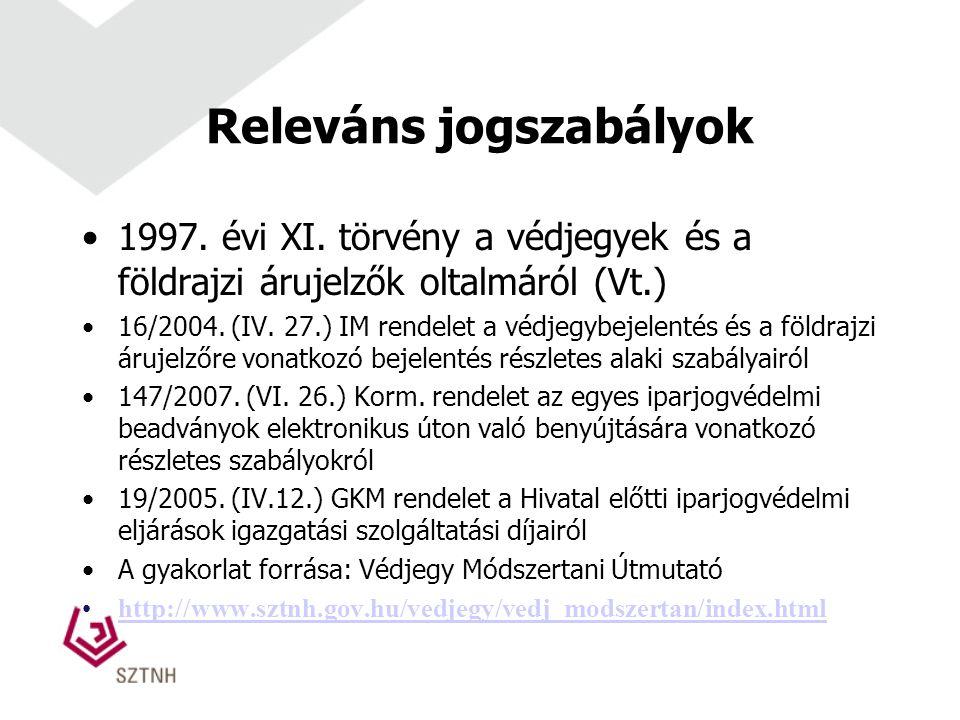 Releváns jogszabályok 1997. évi XI.