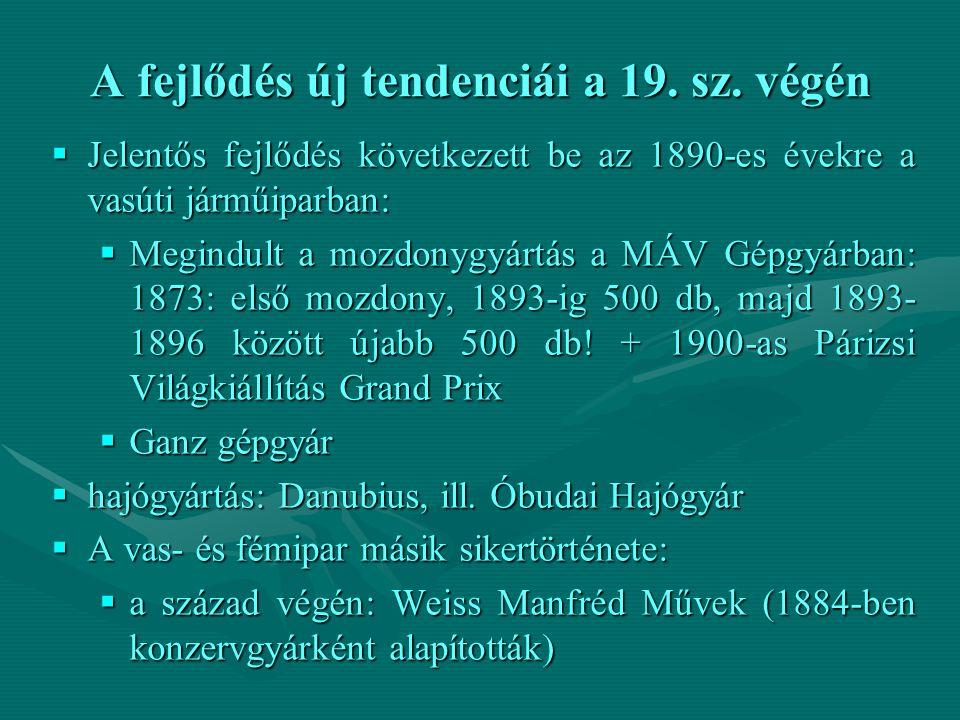 A fejlődés új tendenciái a 19.sz.