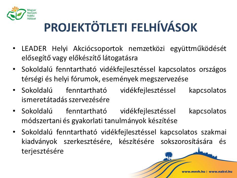 LEADER Helyi Akciócsoportok nemzetközi együttműködését elősegítő vagy előkészítő látogatásra Sokoldalú fenntartható vidékfejlesztéssel kapcsolatos ors