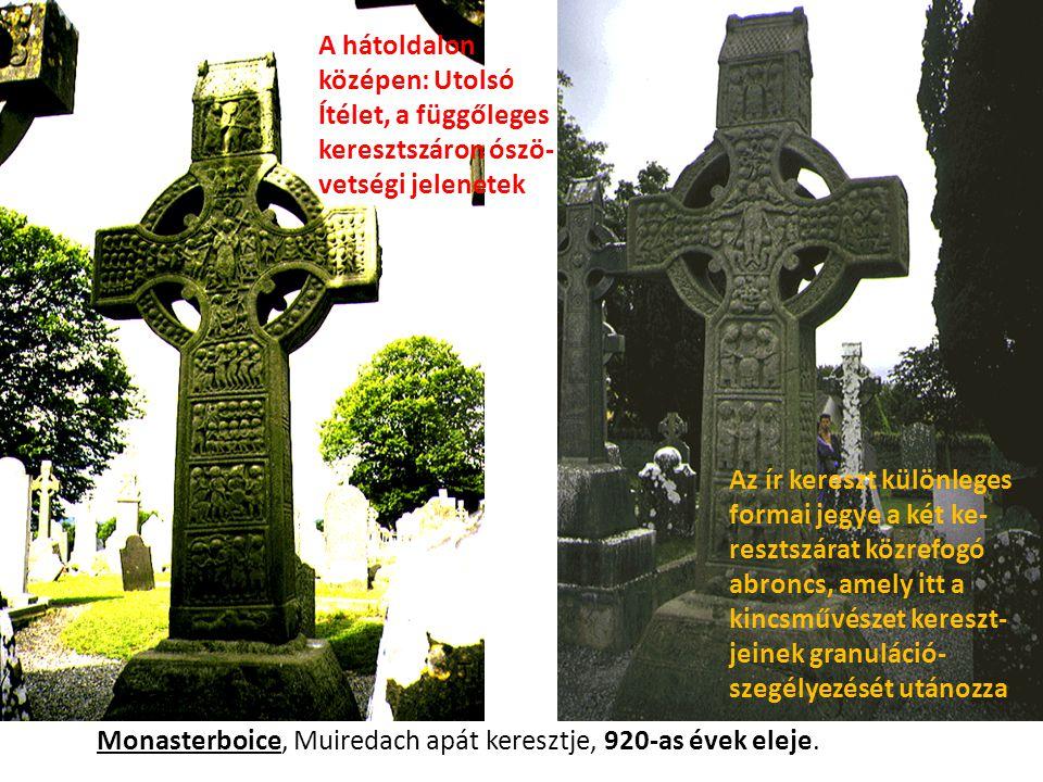 Monasterboice, Muiredach apát keresztje, 920-as évek eleje. A hátoldalon középen: Utolsó Ítélet, a függőleges keresztszáron ószö- vetségi jelenetek Az