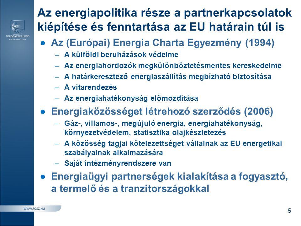Az energiapolitika része a partnerkapcsolatok kiépítése és fenntartása az EU határain túl is ●Az (Európai) Energia Charta Egyezmény (1994) –A külföldi