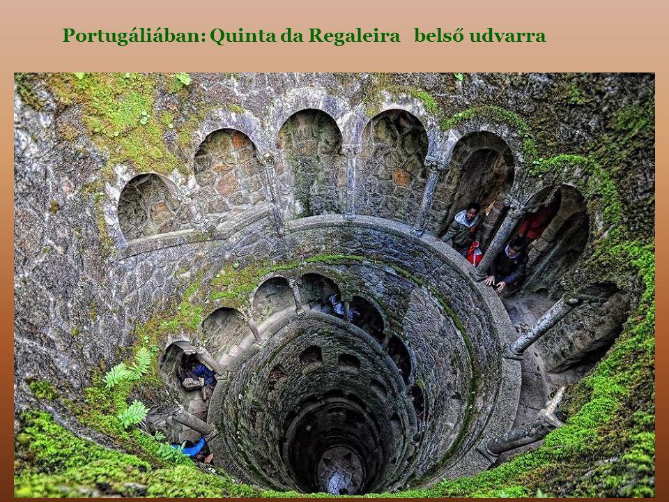 Portugáliában: Quinta da Regaleira belső udvarra