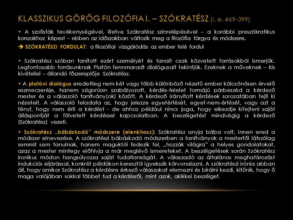 A SZOFISTA MOZGALOM (retorika-relativizmus) A sophista a görög szophisztész (az archaikus nyelvhasználatban bölcselőt, hozzáértő férfiút jelentett) latin megfelelője.