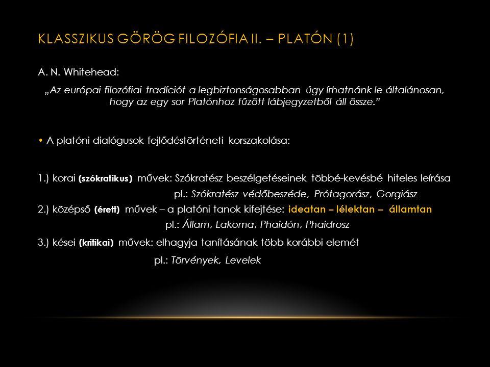 KLASSZIKUS GÖRÖG FILOZÓFIA I.– SZÓKRATÉSZ (i. e.