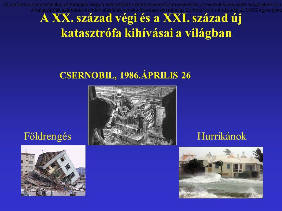 Az elmúlt évek tapasztalatai azt mutatják, hogy a katasztrófák száma folyamatosan növekszik, az okozott károk egyre nagyobbak és a következmények egyr