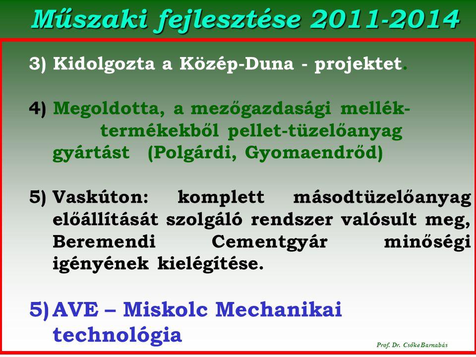 Polgárdi. 2014. december 16. Prof.Dr.Csőke Barnabás Mobil válogató kabin