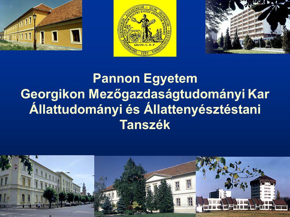Pannon Egyetem Georgikon Mezőgazdaságtudományi Kar Állattudományi és Állattenyésztéstani Tanszék