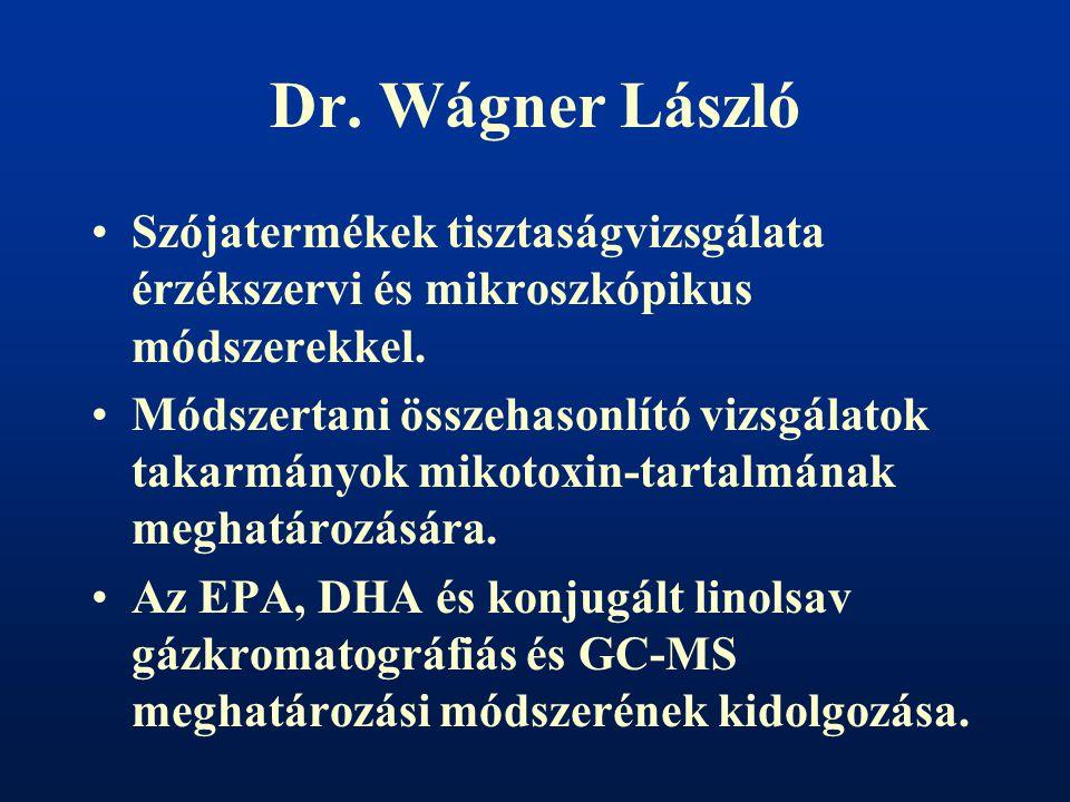 Dr.Wágner László Szójatermékek tisztaságvizsgálata érzékszervi és mikroszkópikus módszerekkel.