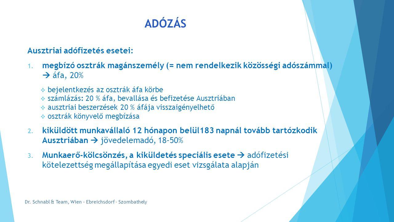ADÓZÁS Ausztriai adófizetés esetei: 1.