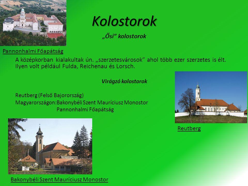 """Kolostorok """"Ősi"""" kolostorok A középkorban kialakultak ún. """"szerzetesvárosok"""" ahol több ezer szerzetes is élt. Ilyen volt például Fulda, Reichenau és L"""