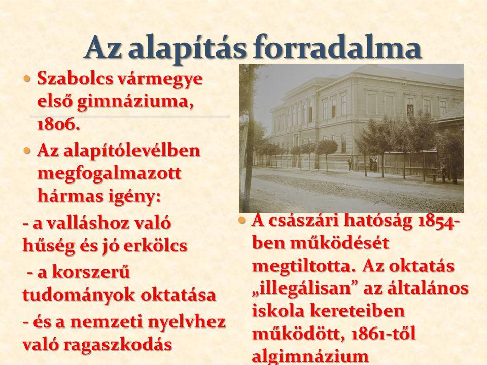 Szabolcs vármegye első gimnáziuma, 1806.Szabolcs vármegye első gimnáziuma, 1806.